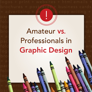 Amateur vs Professional Graphic Design