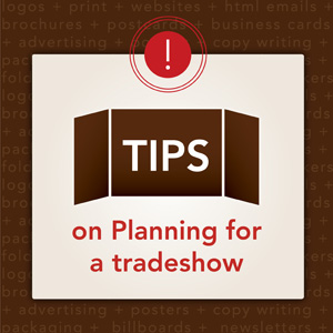 Tradeshow Tips from Tingalls Dzyn