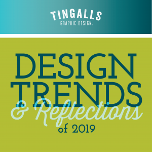 Design Trends & Reflections 2019